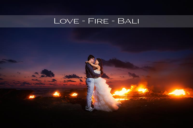 Prewedding with Love & Fire